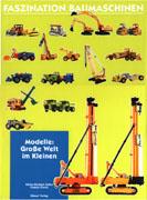 Buch: Faszination Baumaschinen ''Modelle''