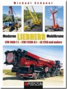 Buch: Moderne Liebherr Mobilkrane (LTM1400-7.1, LTM11200-9.1, LG1750)