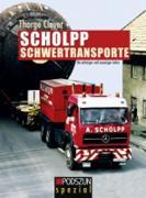 Buch: Scholpp Schwertransporte von Thorge Clever