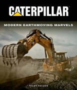 Buch: Caterpillar Modern Earthmoving Marvels