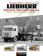 Buch: LIEBHERR Historische Gittermast-Autokrane Band 1