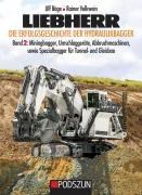 Book: LIEBHERR - Die Erfolgsgeschichte der Hydraulikbagger Band 2