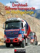 Buch: Drahtseilschwertransporte im Hochgebirge Band 2