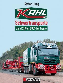 Buch: Kahl Schwertransporte Band 2: 2005 bis 2021