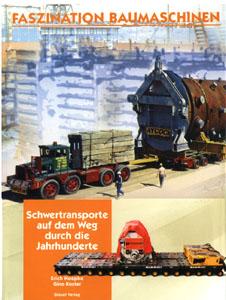 Buch: Faszination Baumaschinen ''Schwertransporte''