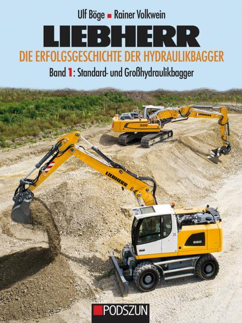 Buch: LIEBHERR Die Erfolgsgeschichte der Hydraulikbagger Band 1