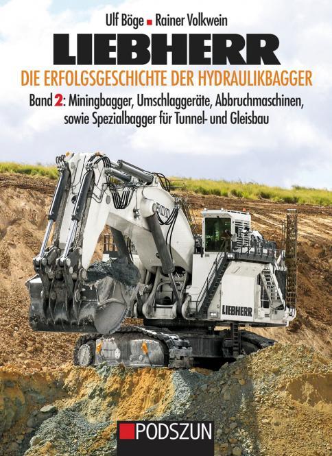 Buch: LIEBHERR - Die Erfolgsgeschichte der Hydraulikbagger Band 2