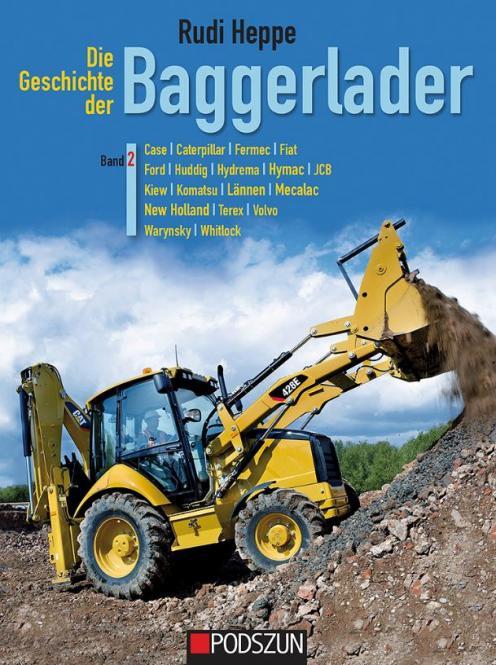 Buch: Die Geschichte der Baggerlader, Band 2